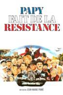 Poster Papy fait de la résistance