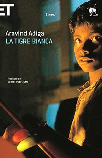 Il romanzo di Aravind Adiga