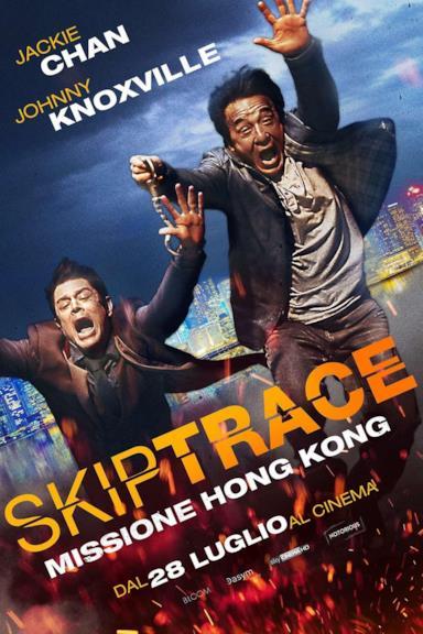Poster Skiptrace - Missione Hong Kong