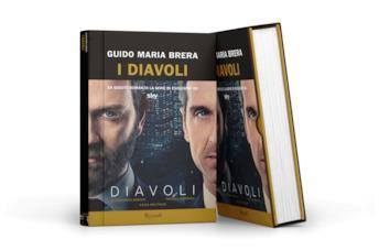 Diavoli: recensione del romanzo di Guido Maria Brera da cui è tratta la serie TV