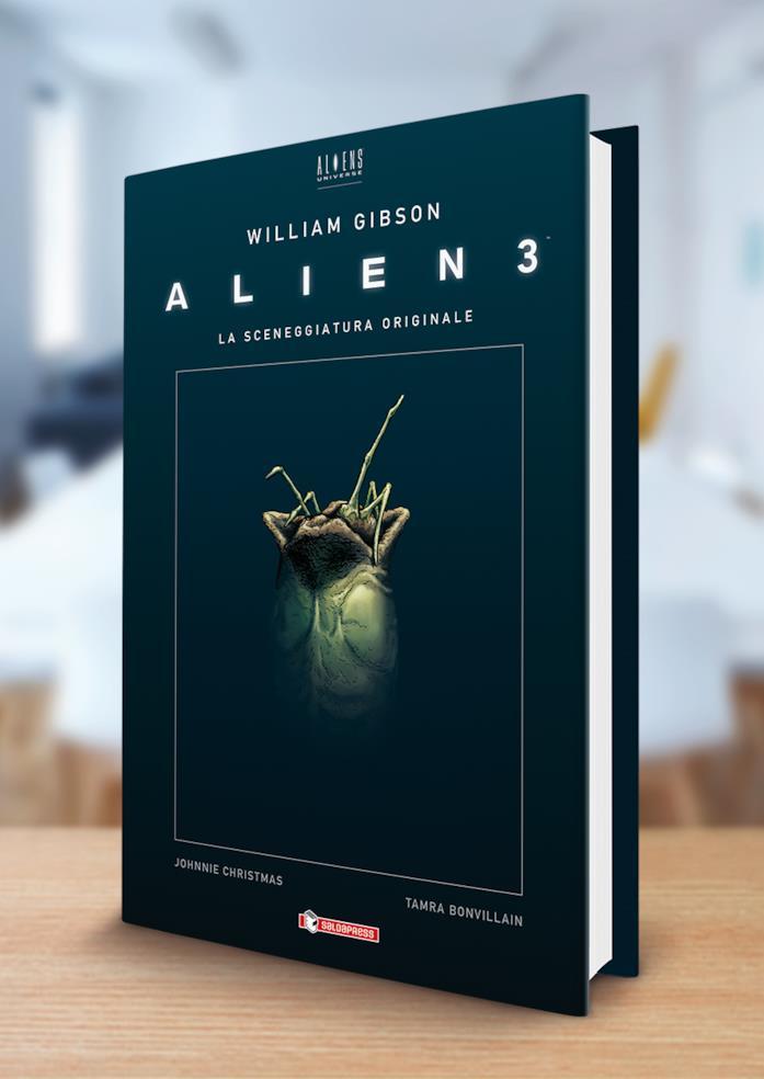 Alien3 di William Gibson: il nuovo cartonato