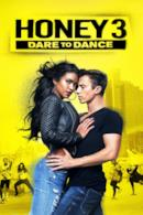 Poster Honey 3 - Il coraggio di ballare