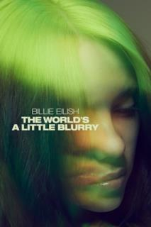 Poster Billie Eilish: The World's a Little Blurry