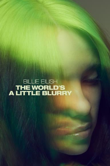 Poster Billie Eilish: The World's a Little Blurry