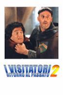 Poster I visitatori 2 - Ritorno al passato