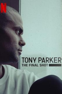 Poster Tony Parker: The Final Shot