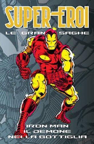 le Grandi Saghe n.28 Iron Man il demone nella bottiglia