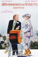 Poster Matrimonio con vizietto (Il vizietto III)