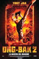 Poster Ong-Bak 2 - La nascita del dragone