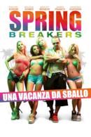 Poster Spring Breakers - Una vacanza da sballo