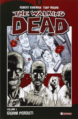 Giorni perduti. The walking dead (Vol. 1)