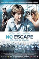 Poster No Escape - Colpo di stato