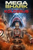 Poster Mega Shark vs. Kolossus