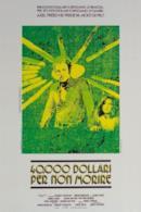 Poster 40.000 dollari per non morire