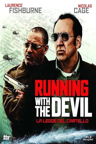 Poster Running with the Devil – La legge del cartello