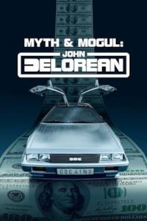 Poster John DeLorean: mito e magnate