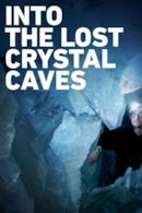 Poster Into the Lost Crystal Caves