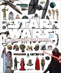 Star Wars. L'enciclopedia della galassia. Ediz. illustrata