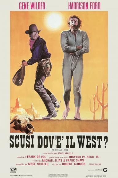 Poster Scusi, dov'è il West?