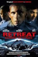 Poster Retreat - Nessuna via di fuga