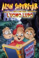Poster Alvin e i Chipmunks incontrano l'Uomo Lupo