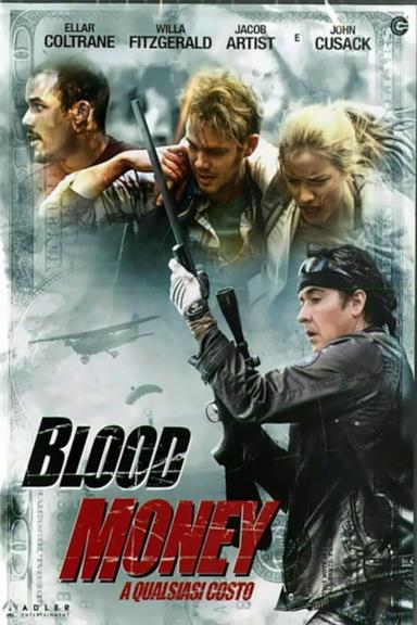 Poster Blood Money - A qualsiasi costo