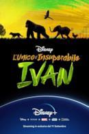 Poster L'unico e insuperabile Ivan