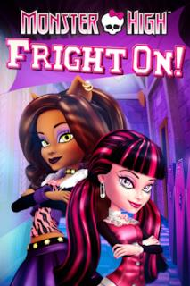 Poster Monster High: Fright On!