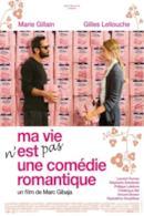 Poster Ma vie n'est pas une comédie romantique