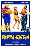 Poster Pappa e ciccia