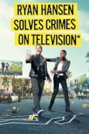 Poster Ryan Hansen Solves Crimes on Television