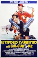 Poster Il tifoso, l'arbitro e il calciatore