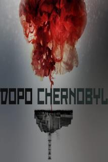 Poster Dopo chernobyl