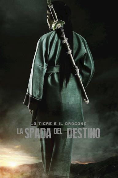 Poster La tigre e il dragone - La spada del destino