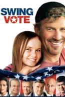 Poster Swing Vote - Un uomo da 300 milioni di voti