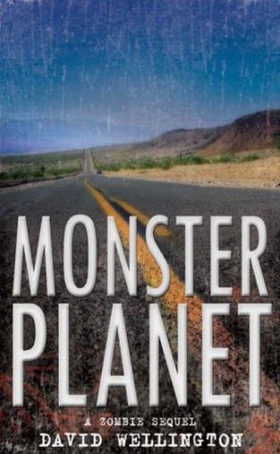 Monster Planet: A Zombie Novel
