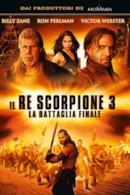 Poster Il Re Scorpione 3 - La battaglia finale