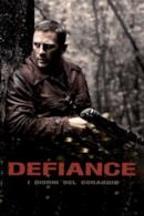 Poster Defiance - I giorni del coraggio