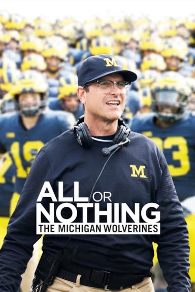 Poster All or Nothing: The Michigan Wolverines
