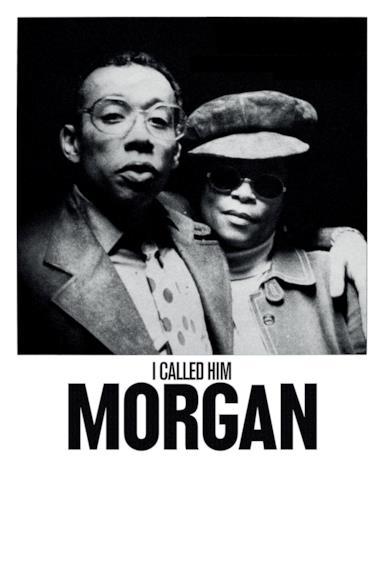 Poster I Called Him Morgan