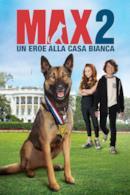 Poster Max 2 - Un eroe alla Casa Bianca