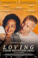 Poster Loving - L'amore deve nascere libero