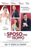 Poster Ti sposo ma non troppo
