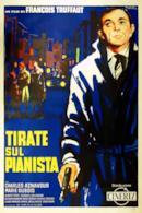 Poster Tirate sul pianista