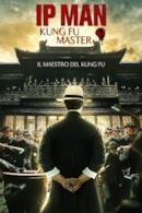 Poster Ip Man: Kung Fu Master