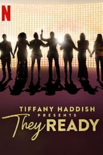 Poster Tiffany Haddish Presents: They Ready