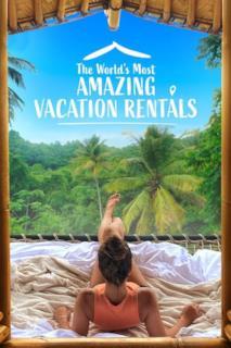 Poster Le case vacanza più incredibili del mondo