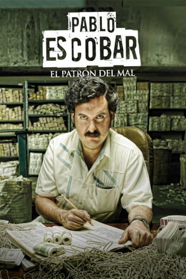 Poster Pablo Escobar: El Patrón del Mal