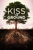 Poster Kiss the Ground