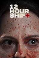 Poster 12 Hour Shift